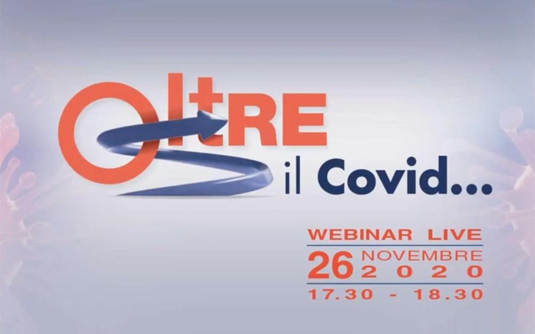 oltRE il Covid… Webinar Live 26 Novembre 2020